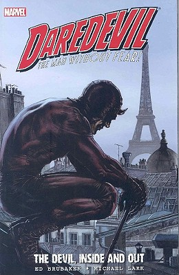 Daredevil: The Devil, Inside and Out - Volume 2 - Brubaker, Ed (Text by)