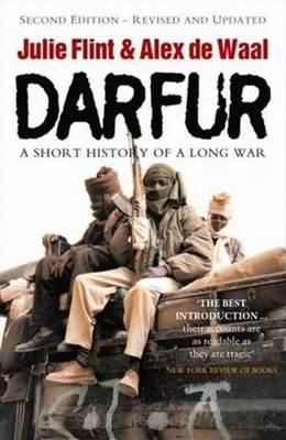 Darfur: A Short History of a Long War - Flint, Julie