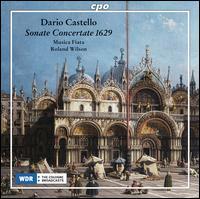 Dario Castello: Sonate Concertate 1629 - Adrian Rovatkay (dulcian); Annette Sichelschmidt (violin); Arno Paduch (zink); Axel Wolf (chitarrone);...