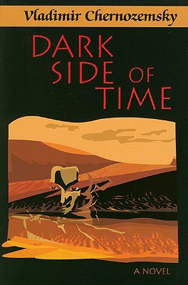 Dark Side of Time: A Supernatural Novel - Chernozemsky, Vladimir