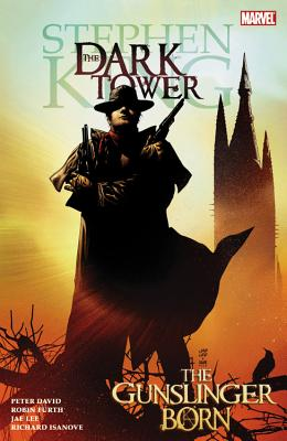 Dark Tower: Gunslinger Born - Furth, Robin, and David, Peter (Text by), and King, Stephen (Text by), and Isanove, Richard (Artist)