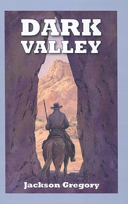 Dark Valley - Gregory, Jackson
