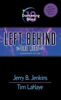 Darkening Skies: Judgment of Ice - Jenkins, Jerry B, and LaHaye, Tim