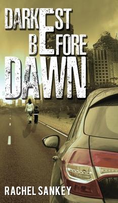 Darkest Before Dawn -