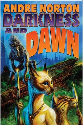 Darkness and Dawn - Norton, Andre