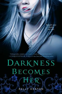 Darkness Becomes Her - Keaton, Kelly