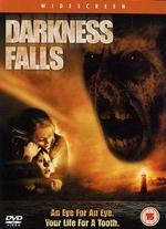 Darkness Falls - Jonathan Liebesman
