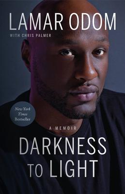 Darkness to Light: A Memoir - Odom, Lamar, and Palmer, Chris
