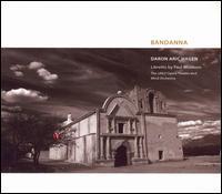 Daron Aric Hagen: Bandanna - Alfonse Anderson (vocals); Brad Repp (violin); Darynn Zimmer (vocals); Ed Corpus (vocals); James Demler (vocals);...
