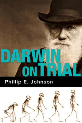Darwin on Trial - Johnson, Phillip E