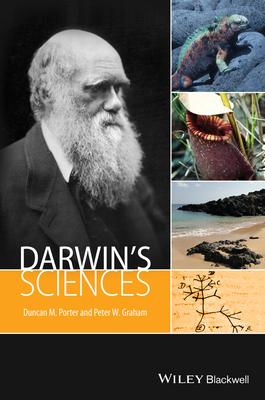 Darwin's Sciences - Porter, Duncan M., and Graham, Peter