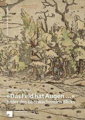 ?das Feld Hat Augen ...½: Bilder Des ?berwachenden Blicks - Valaouris, Michalis