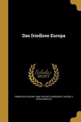Das Friedlose Europa - Nitti, Francesco Saverio