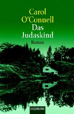 Das Judaskind: Roman - O'Connell, and O'Connell, Carol