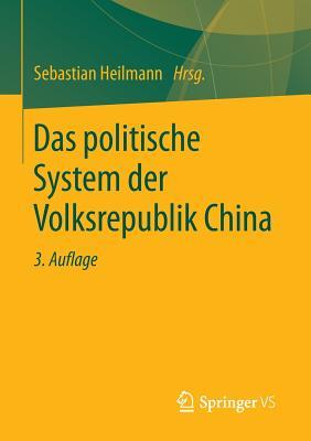 Das Politische System Der Volksrepublik China - Heilmann, Sebastian (Editor)