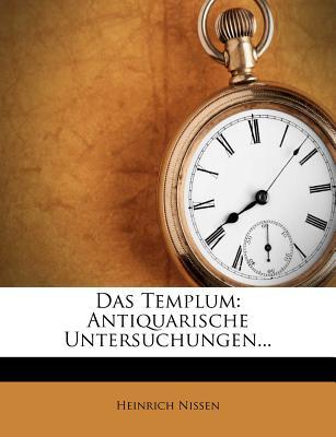 Das Templum. Antiquarische Untersuchungen - Nissen, Heinrich