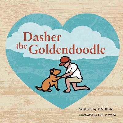 Dasher the Goldendoodle - Kish, K V