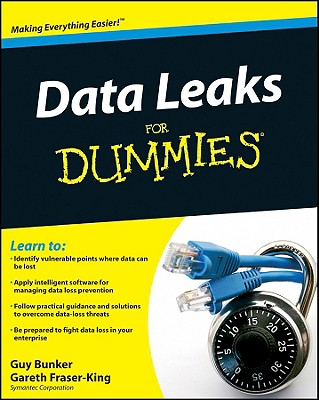 Data Leaks for Dummies - Bunker, Guy, and Fraser-King, Gareth