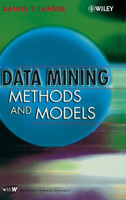 Data Mining Methods and Models - Larose, Daniel T, Professor, PH.D.