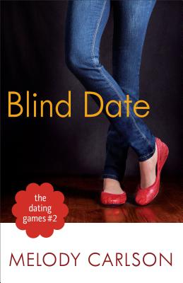 Dating Games #2: The Blind Date - Carlson, Melody
