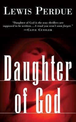Daughter of God - Perdue, Lewis