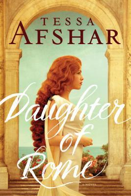 Daughter of Rome - Afshar, Tessa