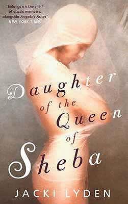Daughter of the Queen of Sheba - Lyden, Jacki