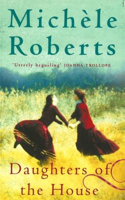 Daughters of the House - Roberts, Michele