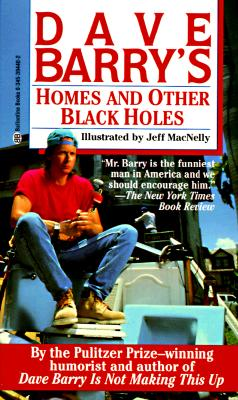 Dave Barry's Homes and Other Black Holes - Barry, Dave