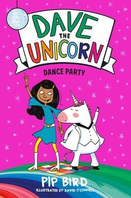 Dave the Unicorn: Dance Party - Bird, Pip
