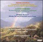 David Amos Conducts Isidor Achron, Lazar Saminsky, Ernest Bloch