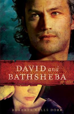 David and Bathsheba - Dorr, Roberta Kells