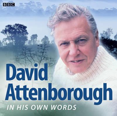 David Attenborough in His Own Words - Attenborough, David, Sir (Read by)