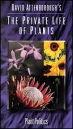 David Attenborough's The Private Life of Plants: Plant Politics