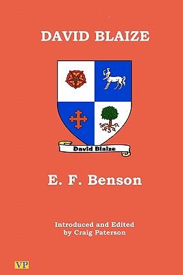 David Blaize - Benson, E F, and Paterson, Craig (Editor)