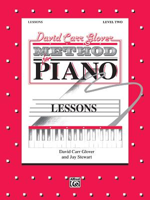 David Carr Glover Method for Piano Lessons: Level 2 - Glover, David Carr