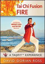 David-Dorian Ross: Tai Chi Fusion - Fire