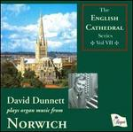 David Dunnett Plays Organ Music from Norwich