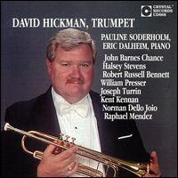 David Hickman, Trumpet - David Hickman (trumpet); Eric Dalheim (piano); Pauline Soderholm (piano)
