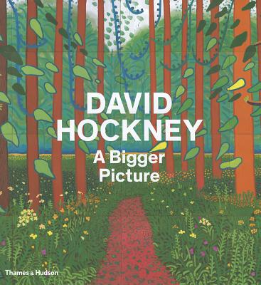 David Hockney: A Bigger Picture - Barringer, Tom, and Devaney, Edith, and Drabble, Margaret