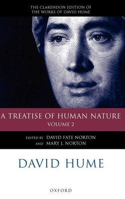 David Hume: A Treatise of Human Nature Volume 2: Editorial Material - Norton, David Fate (Editor), and Norton, Mary J (Editor)