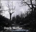 David Kirkland Garner: Dark Holler