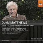 David Matthew: Complete String Quartets, Vol. 4