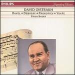 David Oistrakh plays Ravel, Debussy, Prokofiev, Ysaÿe