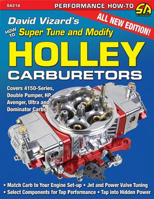 David Vizard's How to Supertune and Modify Holley Carburetors - Vizard, David