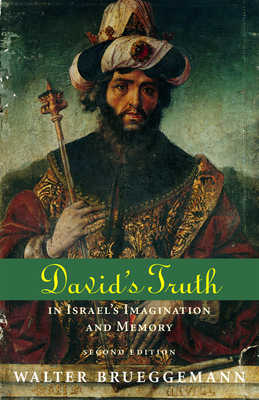 David's Truth - Brueggemann, Walter, Dr.
