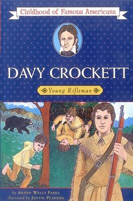 Davy Crockett: Young Rifleman - Parks, Aileen Wells