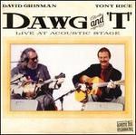 Dawg and T: Live at Acoustic Stage