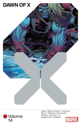 Dawn of X Vol. 14 - Williams, Leah, and Brisson, Ed, and Wells, Zeb