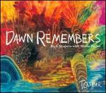Dawn Remembers